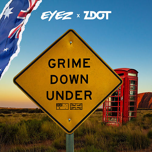 Grime Down Under by Eyez