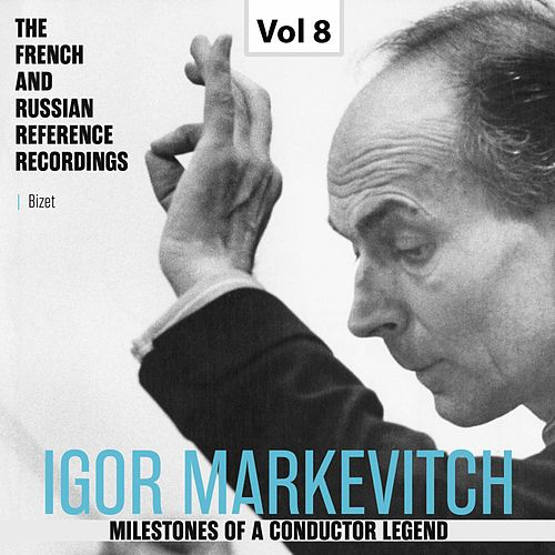 Milestones of a Conductor Legend: Igor Markevitch, Vol. 8 by Orchestre Lamoureux