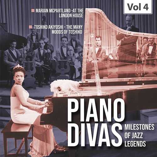 Milestones of Jazz Legends: Piano Divas, Vol. 4 von Marian McPartland