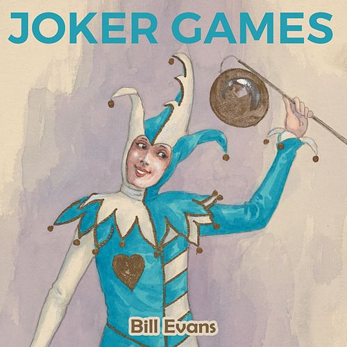 Joker Games by Bill Evans