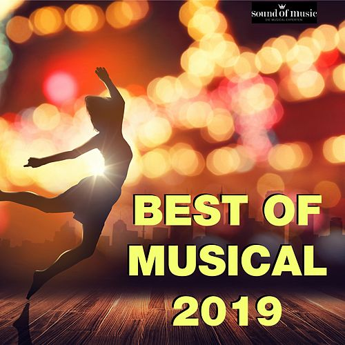 Best of Musical 2019 by Various Artists