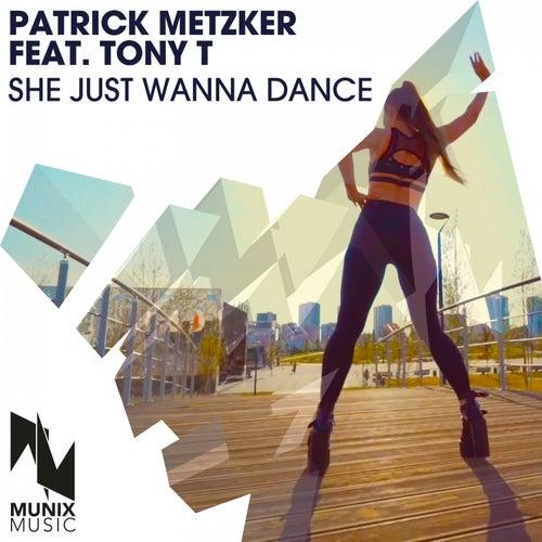 She Just Wanna Dance de Patrick Metzker