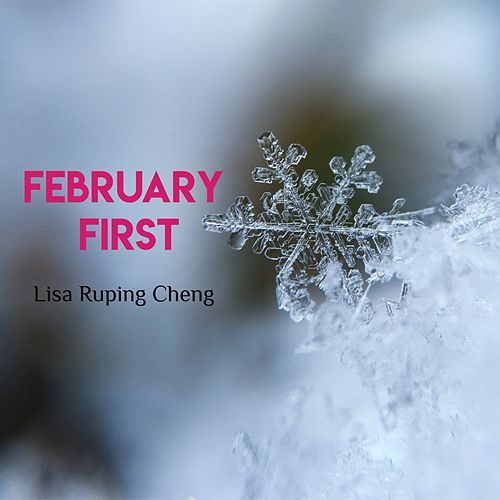 February First von Lisa Ruping Cheng