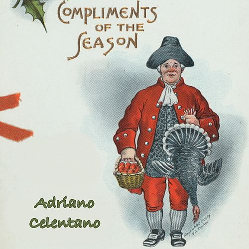 Compliments of the Season von Adriano Celentano