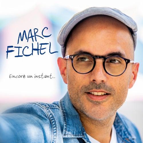 Encore un instant by Marc Fichel