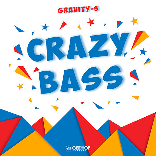Crazy Bass by Gravity-S