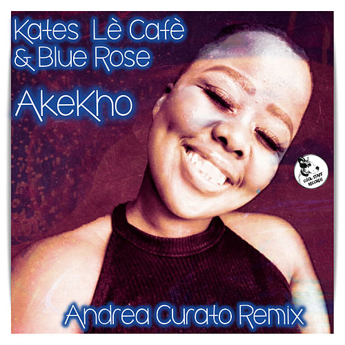 Akekho (Andrea Curato Remix) by Blue Rose