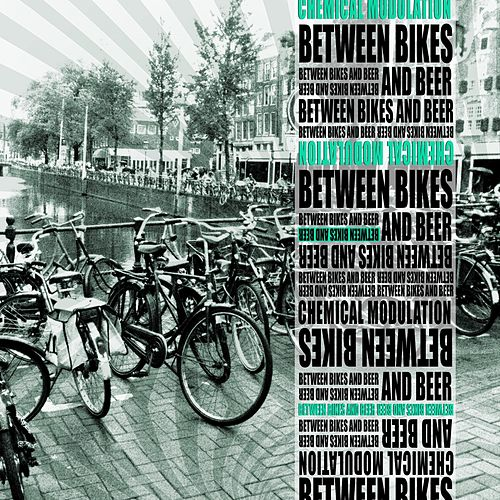 Between Bikes and Beer von Chemical Modulation