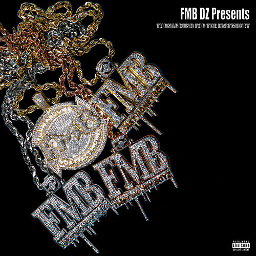 Fmb Dz Presents: Turnaround For The Fast Money de Various Artists