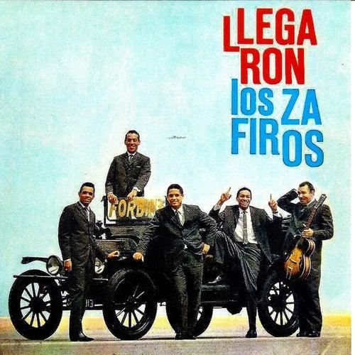 Llegaron los Zafiros by Los Zafiros