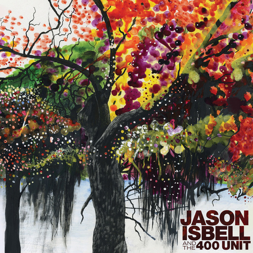 Jason Isbell and the 400 Unit di Jason Isbell