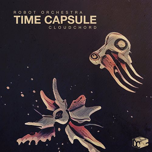 Time Capsule by Robot Orchestra