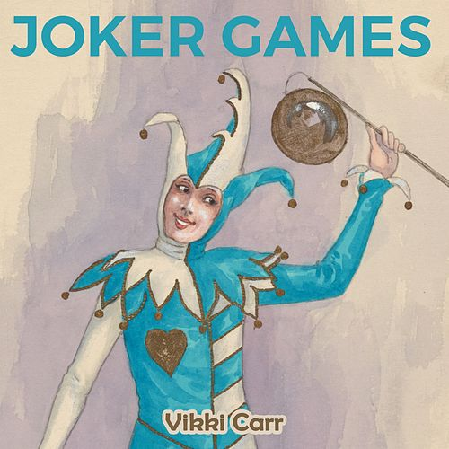 Joker Games by Vikki Carr