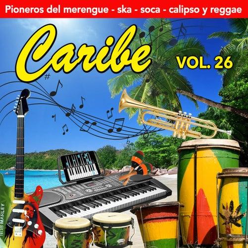 Caribe (Vol. 26) von Duo Los Ahijados, Joseito Mateo, Bola De Nieve, Byron Lee