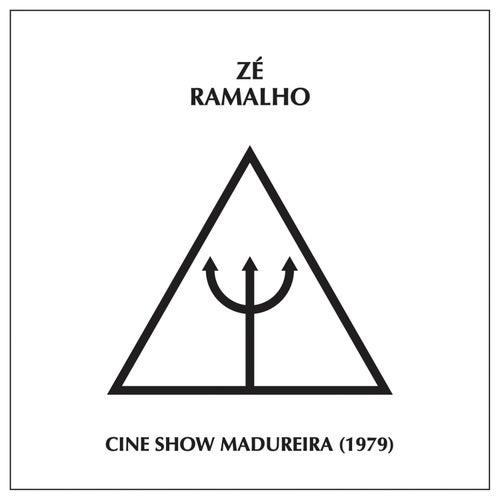 Cine Show Madureira (1979) - Ao Vivo von Zé Ramalho