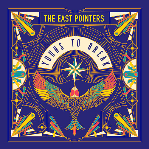 Yours to Break by The East Pointers