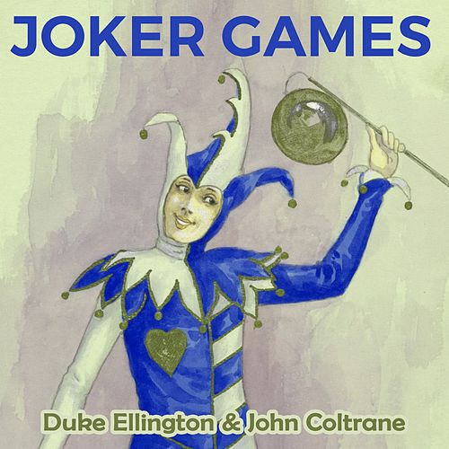 Joker Games by Duke Ellington