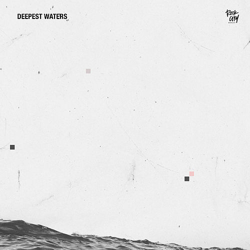 Deepest Waters by Rock City Worship