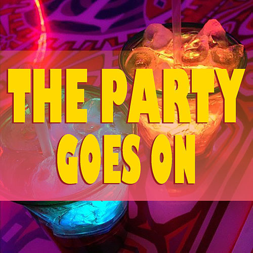 The Party Goes On de Various Artists