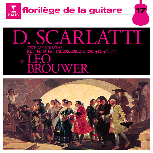 Scarlatti: Guitar Sonatas by Leo Brouwer