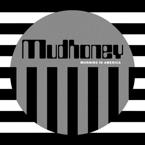 Morning in America by Mudhoney