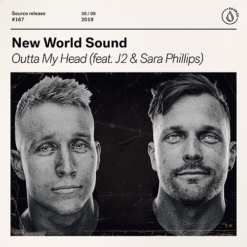 Outta My Head (feat. J2 & Sara Phillips) von New World Sound
