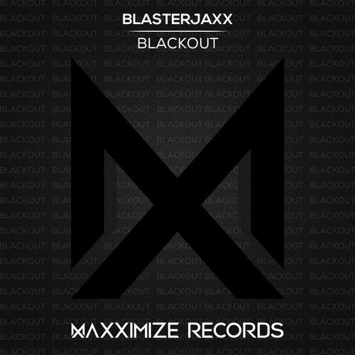 Blackout von BlasterJaxx