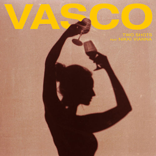 Two Shots (feat. Nikki Vianna) by Vasco