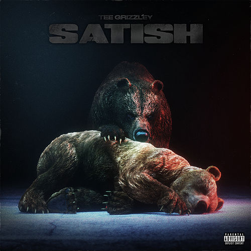 Satish by Tee Grizzley