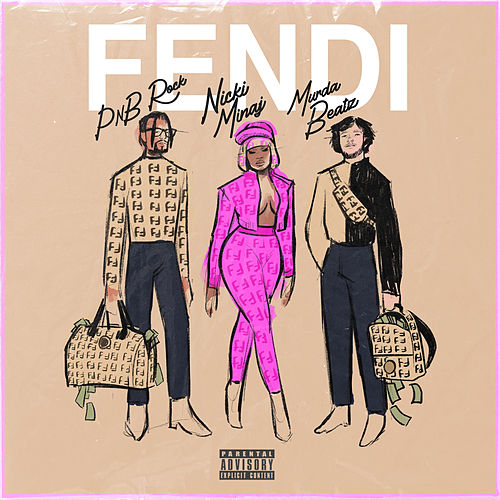 Fendi (feat. Nicki Minaj & Murda Beatz) de PnB Rock