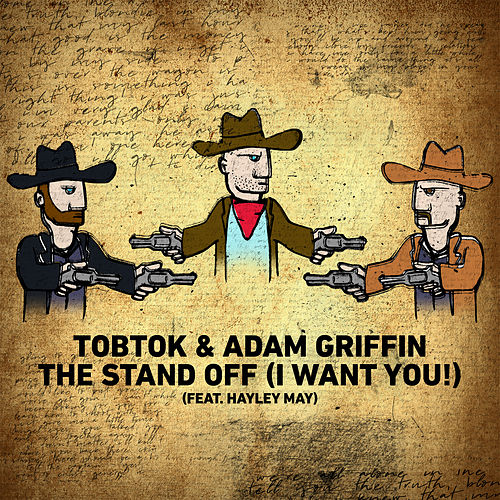 The Stand Off (I Want You!) [feat. Hayley May] von Tobtok