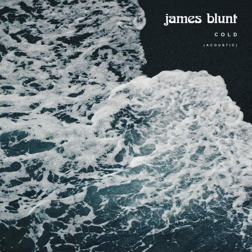 Cold (Acoustic) de James Blunt