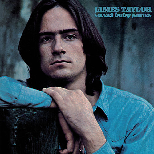Sweet Baby James (2019 Remaster) de James Taylor