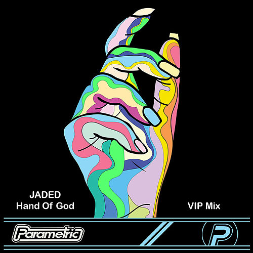 Hand of God (VIP Mix) de Jaded