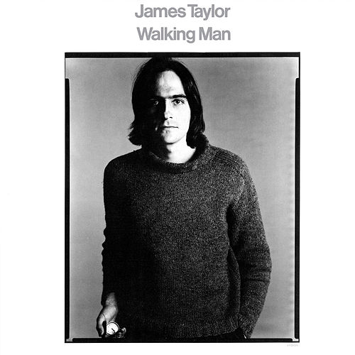 Walking Man (2019 Remaster) by James Taylor