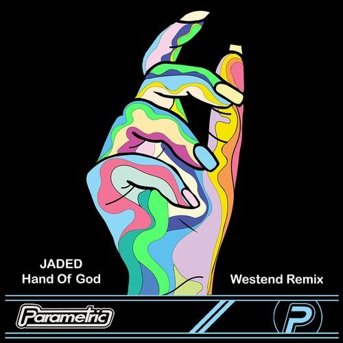 Hand of God (Westend Remix) de Jaded