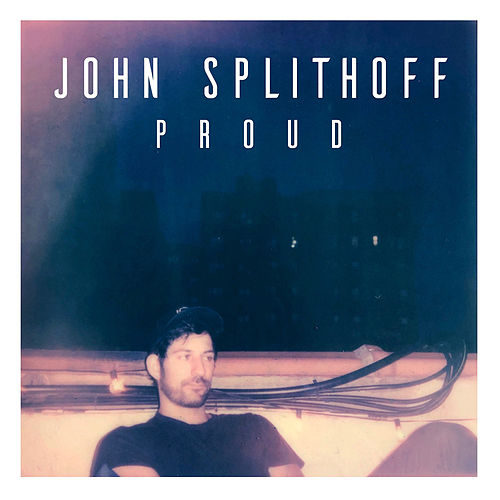 Proud by John Splithoff