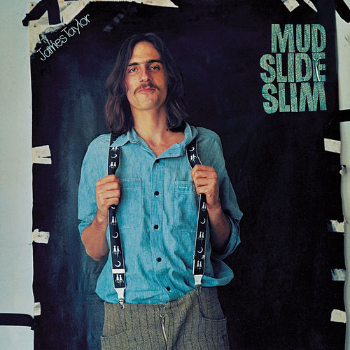 Mud Slide Slim and the Blue Horizon (2019 Remaster) de James Taylor