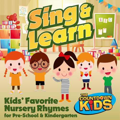 Sing & Learn: Kids Favorite Nursery Rhymes for Pre-School & Kindergarten de The Countdown Kids