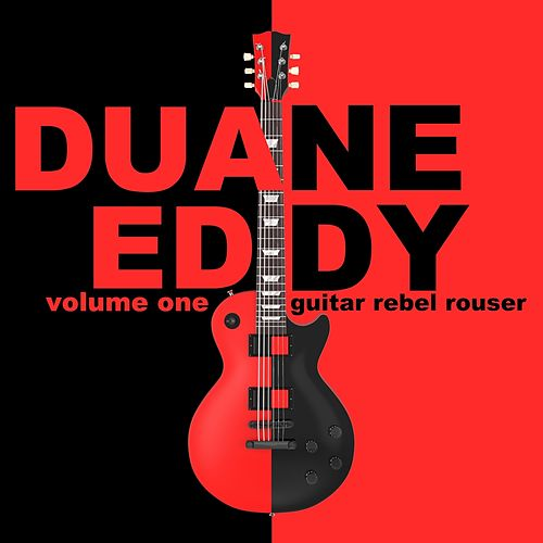 Guitar Rebel Rouser, Part 1 von Duane Eddy