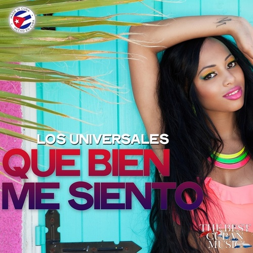 Que Bien Me Siento (Timba Mix) by Universales