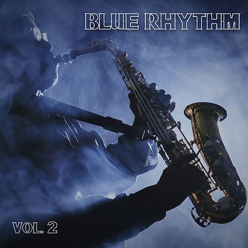 Blue Rhythm Vol.2 by Various Artists