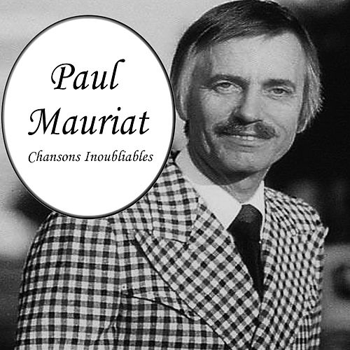 Paul mauriat - chansons inoubliables von Paul Mauriat