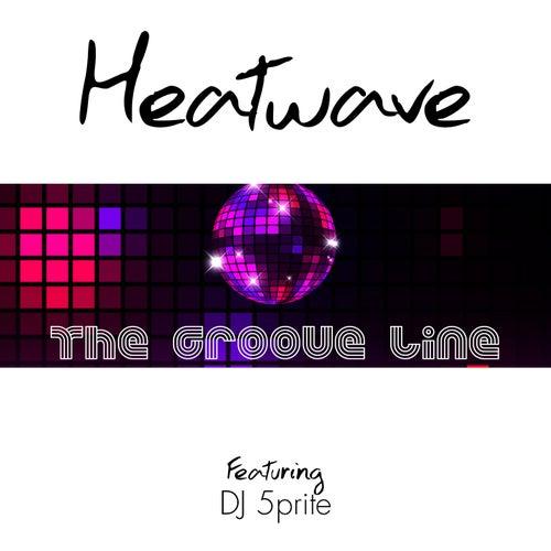 The Groove Line de Heatwave DJ 5prite