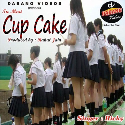 Tu Meri Cup Cake von Ricky