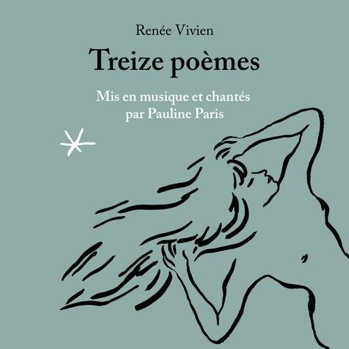 Renée Vivien : Treize poèmes by Pauline Paris