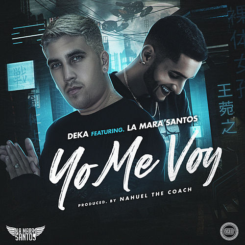 Yo Me Voy by Deka