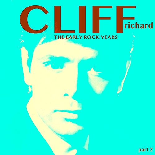 The Early Rock Years, Part 2 de Cliff Richard