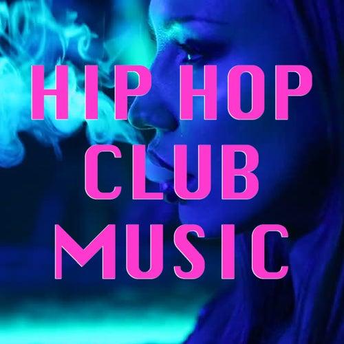 Hip Hop Club Music de Various Artists