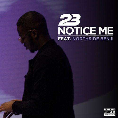 Notice Me by 23 Unofficial